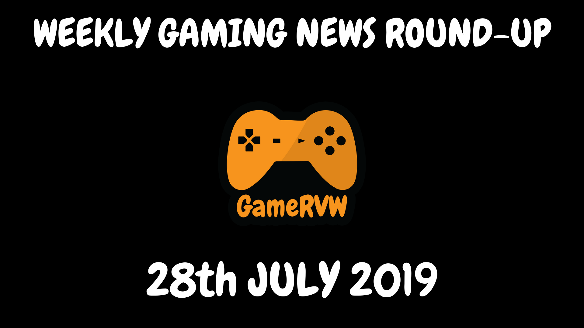 Gaming News of the Week